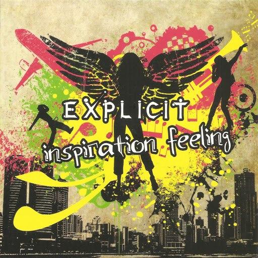 Explicit альбом Inspiration Feeling