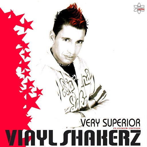 Vinylshakerz альбом Very Superior (Platinum Edition)