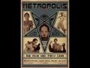 Метрополис Metropolis 1927 720 RUS SUB Complete Restored Edition 2010