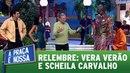 A Praça É Nossa 21 01 16 Túnel do Tempo Vera Verão encontra Sheila Carvalho
