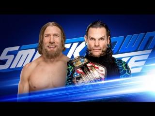 WWE SmackDown! 22.05.2018 - Jeff Hardy vs Daniel Bryan