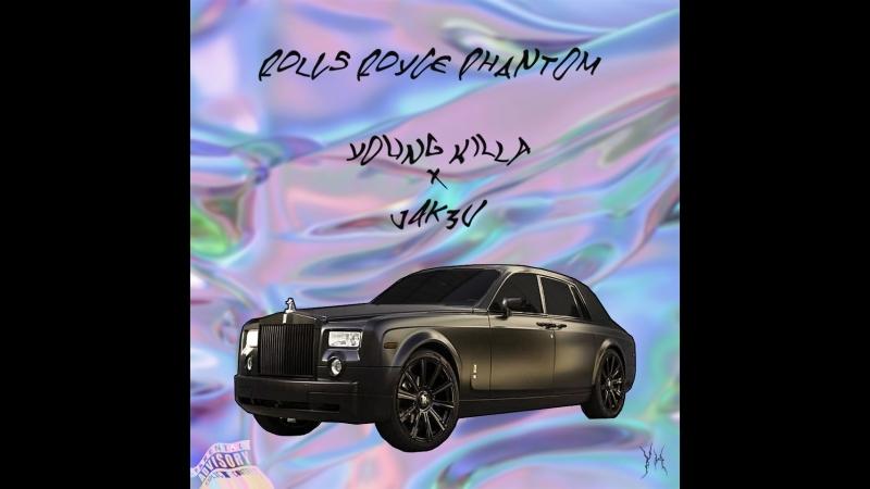 Young Killa x j4k3v - Rolls Royce Phantom