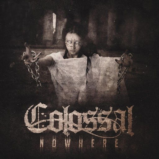 Colossal альбом Nowhere