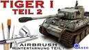 Tiger 1 Panzer Airbrush Wash Alterung scale 135 Winter-Diorama Teil 2