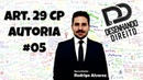 Direito Penal Art 29 CP Concurso de Pessoas 05