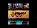 Ahmed Dickinson &amp Trio Mestizo - The Havana Suite (Cuban Music)