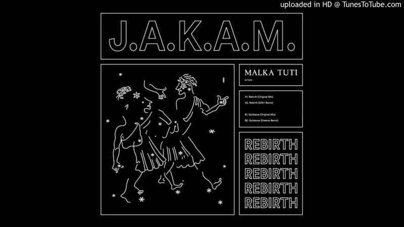 PREMIERE Jakam Guidance Dreems Remix Malka Tuti