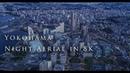 Yokohama Night Aerial in 8K