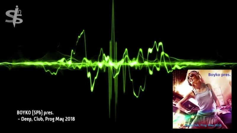 BOYKO SPb pres Deep Club Prog May 2018