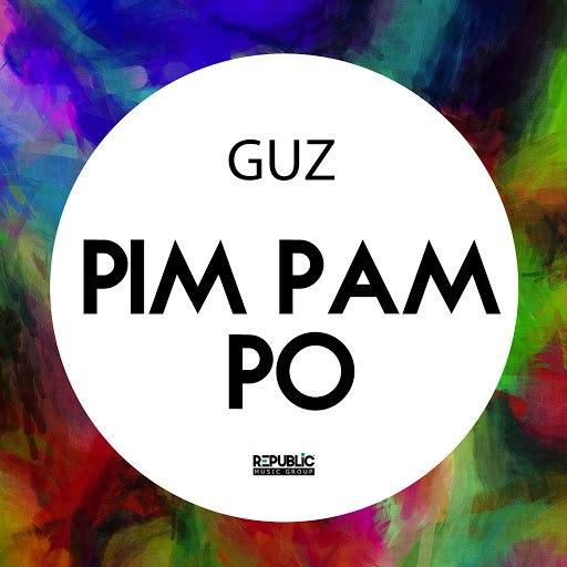 Guz альбом Pim Pam Po