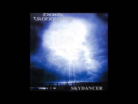 1993 - Dark Tranquillity - SkyDancer Full Album