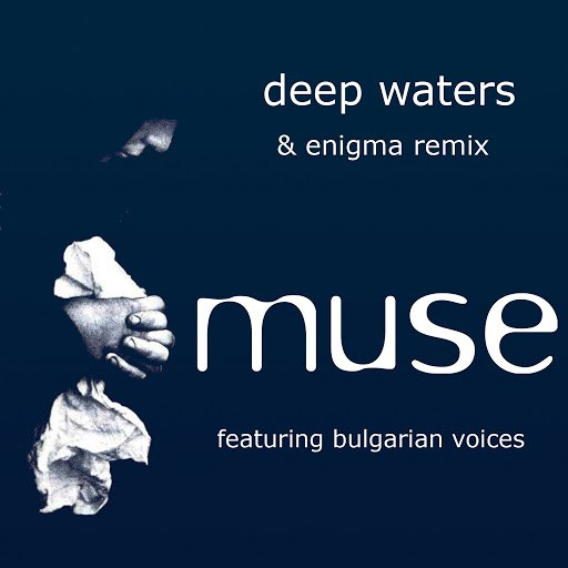 Muse альбом Deep Waters & Enigma Remixes
