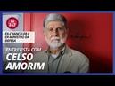 Entrevista com Celso Amorim - Ex-chanceler e ex-ministro da defesa