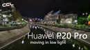 Huawei P20 Pro - moving in low light Bucharest at night 4K