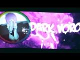 Dark Voron's intro3