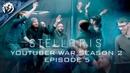 Stellaris: Youtuber War: Season 2, Episode 5