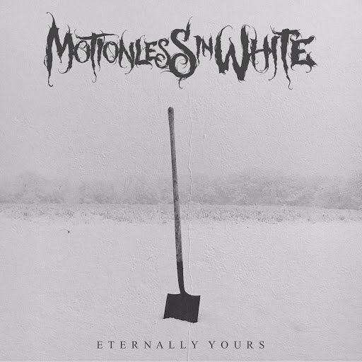 Motionless In White альбом Eternally Yours