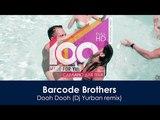Barcode Brothers - Dooh Dooh (Dj Yurban remix) 100 Made For You