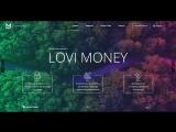 LOVI.MONEY - СТАРТ МАТРИЧНОГО ПРОЕКТА ОТ НАДЕЖНОЙ АДМИНИСТРАЦИИ