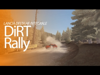 DiRT Rally / Lancia Delta HF Integrale / Греция