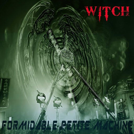 Witch альбом Formidable petite machine (Haunted House Edit)