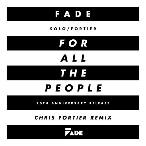 Fade альбом ...For All the People (Chris Fortier Remixes)