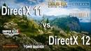 DirectX 11 vs DirectX 12 Test in 6 Games