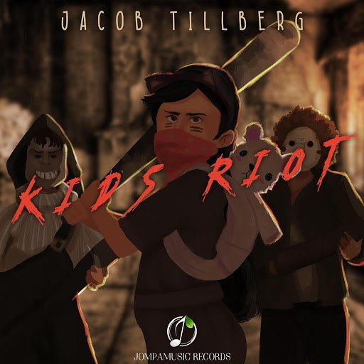 Jacob Tillberg альбом Kids Riot