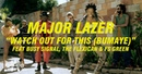 Major Lazer Watch Out For This Bumaye feat Busy Signal, The Flexican FS Green 2013 OFFICIAL