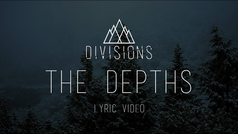 DIVISIONS - The Depths [Official Lyric Video 2017]