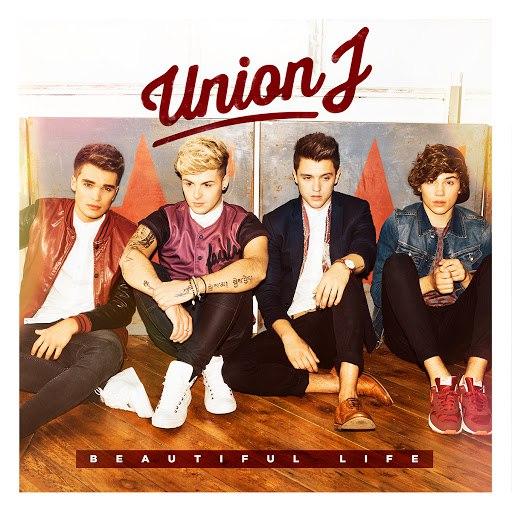 Union J альбом Beautiful Life