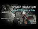 Mflex Sounds feat. Alvaro Soler - Sofia (Flashback Dance Synths remix)