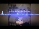 Dj. Eric ft. Christina Aguilera - Hurt (Dj. Eric Remix).mp4