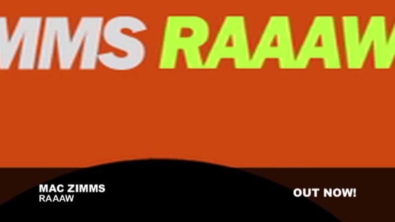 Mac Zimms - Raaaw (Original Mix)