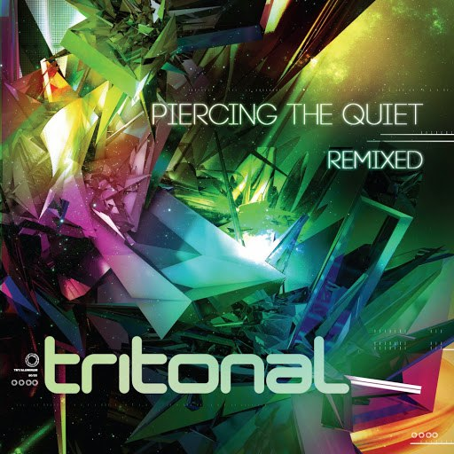 Tritonal альбом Piercing The Quiet: Remixed (Bonus Tracks Version)