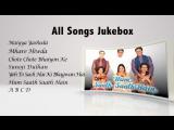 Hum Saath Saath Hain - Super Hit Hindi Songs
