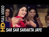 Sar Sar Sarakta Jaye   Anuradha Sriram   Jeena Sirf Merre Liye 2002 Songs   Kareena Kapoor, Tusshar