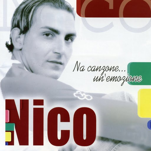 Nico альбом Na canzone... un'emozione