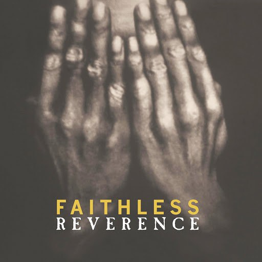 Faithless альбом Reverence (Special Edition)