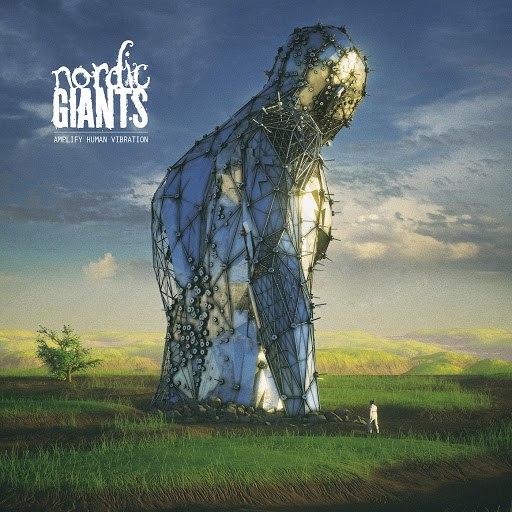 Nordic Giants альбом Amplify Human Vibration