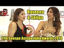 Shilpa Shetty, Raveena Tandon Visual At 11th Geospa Asispa India Awards 2018