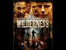 Дикость / Wilderness (2006) Великобритания / ужасы, триллер