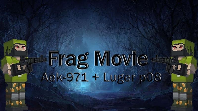 Frag movie AEK 971 Luger P08