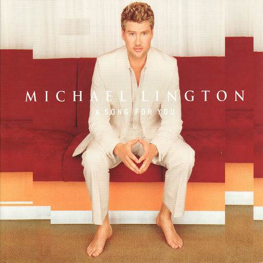 Michael Lington альбом A Song For You