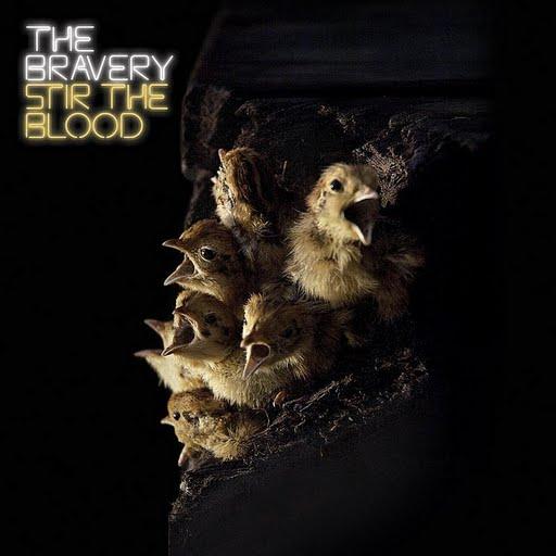 The Bravery альбом Stir The Blood