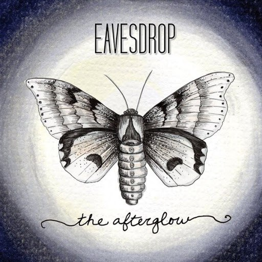 Eavesdrop альбом The Afterglow