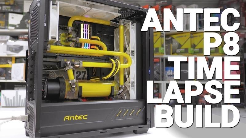 [GGF Events] Antec P8 Time-lapse Build