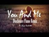 Disclosure - You &amp Me (ft. Eliza Doolittle) (Flume Remix) HD
