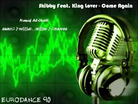 Skibby Feat. King Lover - Come Again