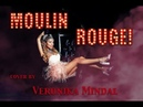 Cover of the song from the Movie Moulin Rouge Come what may by Veronika Mindal